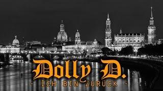 Dolly D. Ich bin zurück