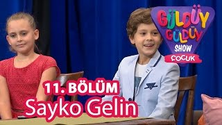Güldüy Güldüy Show Çocuk 11. Bölüm, Sayko Gelin Adayı