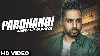 New Punjabi Songs 2016 |  Pardhangi | Jagdeep Guraya | Latest Punjabi Songs 2016 | Jass Records