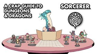 A Crap Guide to D&D [5th Edition] - Sorcerer