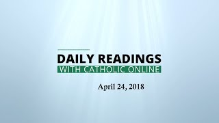 Daily Reading for Tuesday, April 24th, 2018 HD