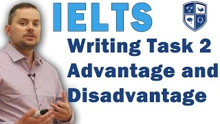 IELTS Task 2 Advantages and Disadvantages Writing