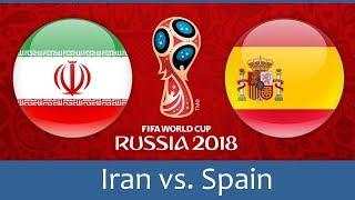 IR IRAN Vs SPAIN Match Full Details | FIFA World Cup 2018 Russia
