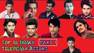 Top 10 Indian Television Actors