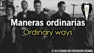 OneRepublic - Ordinary Human ( Traducida Español Ingles) [Lyrics]
