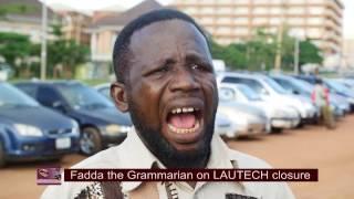 The Grammarian on LAUTECH Closure