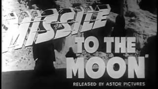 1958 Missile To The Moon Trailer