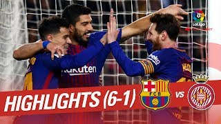 Resumen de FC Barcelona vs Girona FC (6-1)