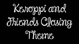 Keroppi and Friends Closing Theme