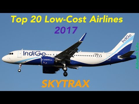 Top 20 Low-Cost Airlines In The World 2017 (SKYTRAX)