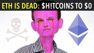 ETHEREUM IS DEAD: SH!TCOINS TO $0