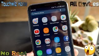 Samsung galaxy S8 |official Touchwiz home Apk | Install Any Devices | No Root
