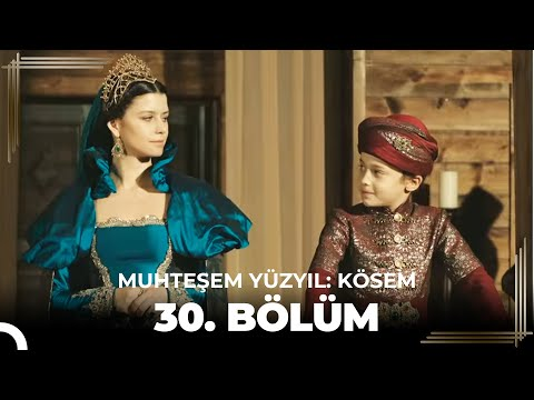Muhteşem Yüzyıl Kösem 30.Bölüm (HD) - Sezon Finali