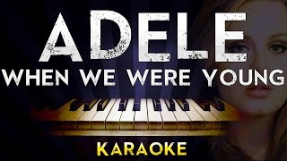 Adele - When We Were Young | Lower Key Piano Karaoke Instrumental Lyrics Cover Sing Along