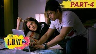 LBW ( Life Before Wedding ) Full Movie Part 4 || Asif, Rohan, Abhijeet, Chinmayi