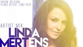 Linda Mertens (Milk Inc) - Artist Mix