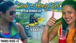 Travel With Saara |  Sam's Hang Out by IronMan 4x4  | TRAVEL VLOG #5