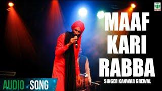 Kanwar Grewal   New Song Maaf Kari Rabba   Latest Punjabi Song   Finetone