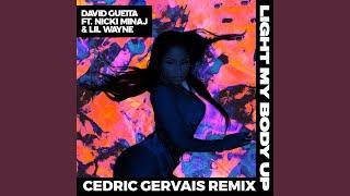 Light My Body Up (feat. Nicki Minaj & Lil Wayne) (Cedric Gervais Remix)