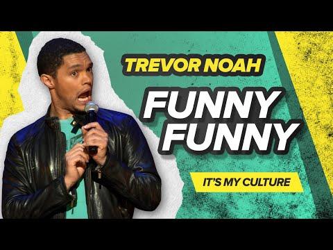 Funny Funny Trevor Noah It s My Culture