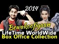 Bewakoofiyaan 2014 Bollywood Movie Lifetime Worldwide Box Office Collection Verdict Hit Or Flop