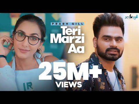 Xxx Mp4 Prabh Gill Teri Marzi Aa Official Music Video Latest Punjabi Songs 2019 3gp Sex