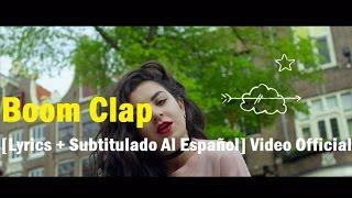 Charli XCX - Boom Clap [Lyrics + Subtitulado Al Español] Video Official HD VEVO