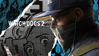 Oi - Watch Dogs 2 [GMV]