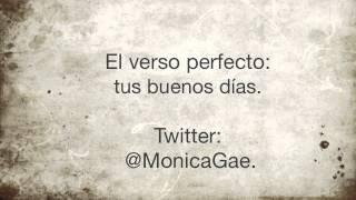 Mónica Gae - El verso perfecto.