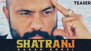 Gagan Kokri - Shatranj (Official Teaser) | Punjabi Songs | Saga Music | Full Song Rel. On 6th Oct.