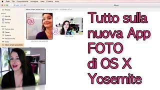 Download OS X Yosemite: tutto sulla nuova App FOTO (Mac Photos) 3Gp Mp4