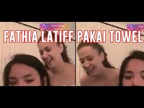 Xxx Mp4 Fathia Latiff Pakai Towel Pula SIAP MENGAKU DIA FATHIA 3gp Sex