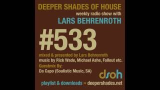 Deeper Shades Of House #533 - guest mix by DA CAPO - SOUTH AFRICAN HOUSE