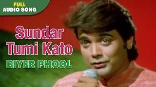 Sundar Tumi Kato | Biyer Phool | Kumar Sanu | Bengal Movie Love Songs
