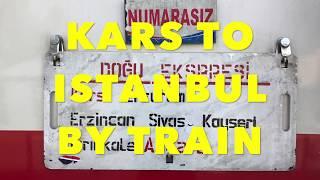 Kars to Istanbul: A 33 hour, 1500KM train ride across Turkey