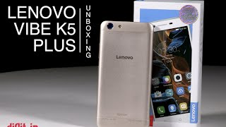 [Hindi - हिन्दी] Lenovo Vibe K5 Plus Unboxing | Digit.in