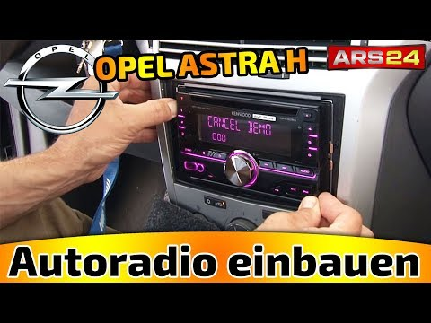 Autoradio im OPEL ASTRA H einbauen TUTORIAL Welche Adapter brauche ich ARS24