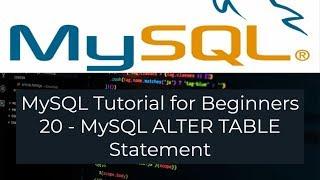 MySQL Tutorial for Beginners 20 - MySQL ALTER TABLE Statement