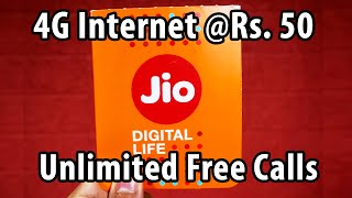OFFICIAL : Reliance Jio 4G Launch (EXPLAINED) : 4G Internet @Rs. 50, Unlimited Free Calls