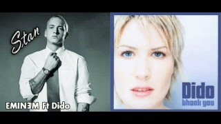 Eminem Ft Dido Vs Dido-Thank You Stan (Mashup)