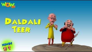 Daldali Teer - Motu Patlu in Hindi
