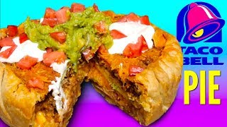 TACO BELL PIE - How To Make Fast Food Menu Pie