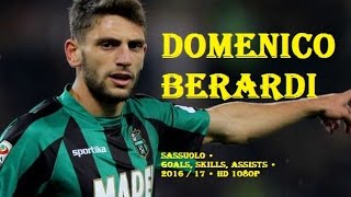 DOMENICO BERARDI • SASSUOLO • Goals, Skills, Assists • 2016 / 17 • HD 1080p