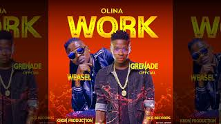 Olina work Weasle x Grenade (kron production)