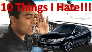 10 Things I Hate About My HONDA ACCORD!