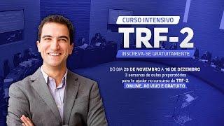Curso Intensivo para TRF 2ª Região: Aula Gratuita de Direito Administrativo