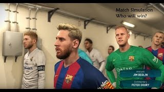 FC BARCELONA vs REAL MADRID + LIVE COMMENTARY PES 2017 SIMULATION