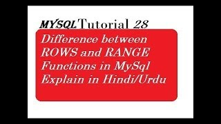 Difference between ROWS and RANGE in MySql Explain in Hindi
