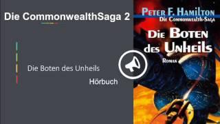 Die Boten des Unheils(Die Commonwealth Saga 2) Hörbuch