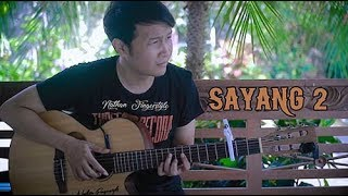 Sayang 2 - Nathan Fingerstyle | Guitar Cover | Nella Kharisma